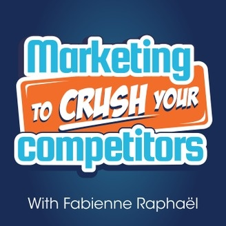 Marketing to Crush Your Competitors – Digital Marketing Mini-Lesson for Startups