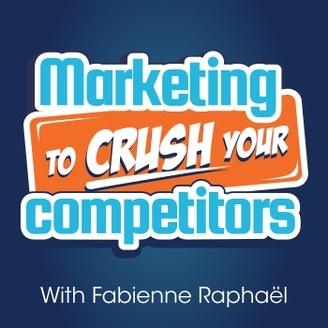 Marketing to Crush Your Competitors – Digital Marketing Mini-Lesson for Startups